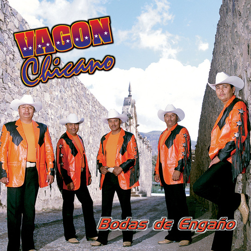 Bodas de Engano by Vagon Chicano