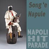 Song 'e Napule (Napoli Hit Parade) by Various Artists