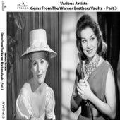 Gems from the Warner Brothers Vault, Pt. 3 von Various Artists
