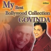 My Best Bollywood Collection Govinda by Various Artists