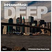 InHouseMusic Deep, Vol. 2 (15 Exclusive Deep House Tunes) by Various Artists