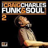 The Craig Charles Funk & Soul Club Volume 2 van Various Artists