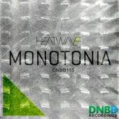 Monotonia - Single de Heatwave