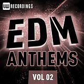 EDM Anthems Vol. 02 - EP von Various Artists