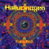 Twisted by Hallucinogen