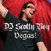 DJ Scotty Boy pres. Vegas! by Various Artists