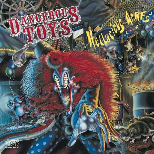 Hellacious Acres by Dangerous Toys