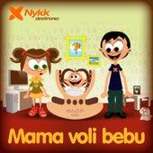 Mama voli bebu (Mommy Loves Baby) by Nykk Deetronic