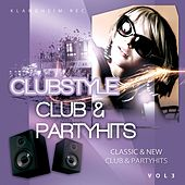 Clubstyle (Club & Partyhits, Vol. 3) de Various Artists
