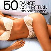 50 Dance Collection: The Best of Dance, Vol. 1 by Various Artists