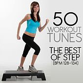 50 Workout Tunes: The Best of Step (Bpm 128-134) by Various Artists