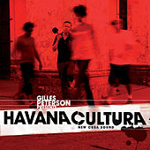 Gilles Peterson Presents Havana Cultura (New Cuba Sound) de Gilles Peterson