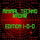 Minimal Techno Radar (Edition 100) von Various Artists