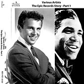 The Epic Records Story, Pt. 1 by Various Artists