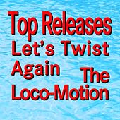 Let's Twist Again the Loco-Motion (Original Artist Original Songs) by Various Artists
