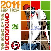 The Sound of the Underground 2011 (Hip Hop Size), Vol. 2 by Various Artists