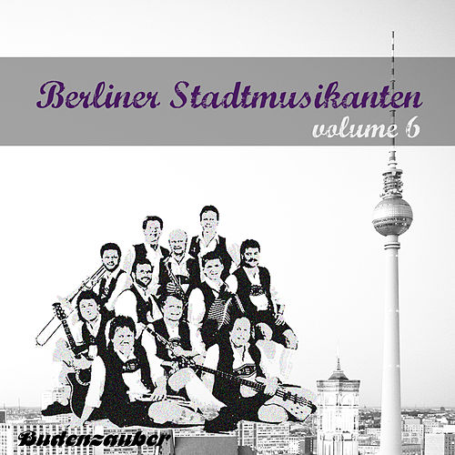 Berliner Stadtmusikanten 6 von Various Artists