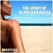 The Spirit of Playa d'en Bossa by Various Artists