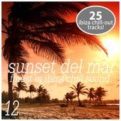 Sunset del Mar, Vol. 12 - Finest In ibiza Chill de Various Artists