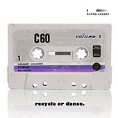 Recycle or Dance, Vol. 3 di Various Artists