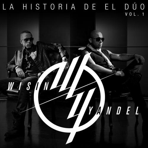 La Historia De El Dúo de Wisin y Yandel