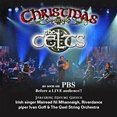 Christmas With the Celts (Live) by The Celts