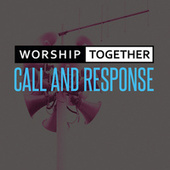 Call And Response de Worship Together