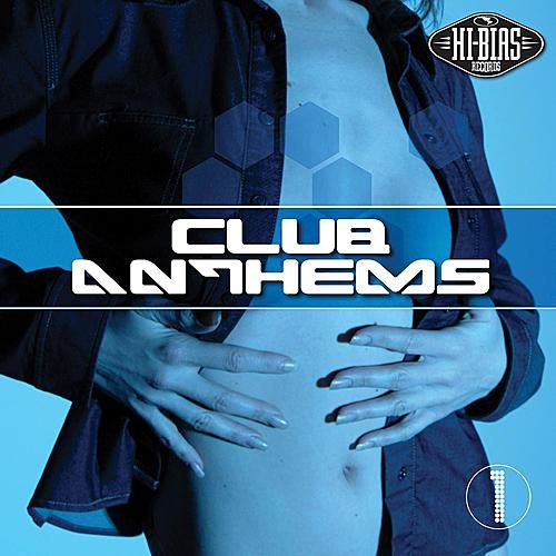 Club Anthems 1 by Various Artists