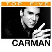 Top 5: Hits by Carman
