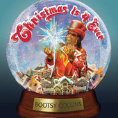 Christmas Is 4 Ever by Bootsy Collins