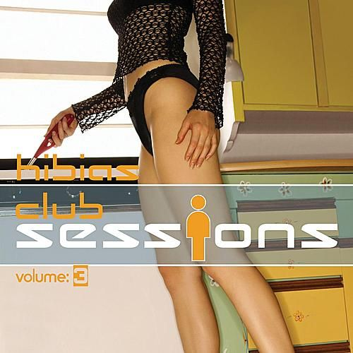 Hi-Bias: Club Sessions 3 by Various Artists