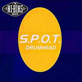 Drumhead EP by S.P.O.T.