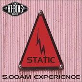 5:00 Am Experience von Static