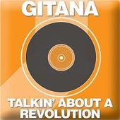 Talkin' Bout A Revolution de Gitana