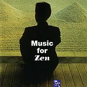 Music For Zen by Various Artists