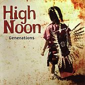 Generations by High Noon