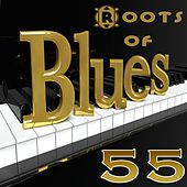 Roots of Blues (55 Greatest Traditional Blues Songs) de Various Artists