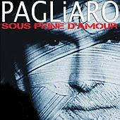 Sous peine d'amour by Michel Pagliaro