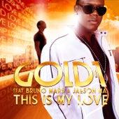 This Is My Love de Gold 1