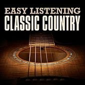 Easy Listening Classic Country de Various Artists