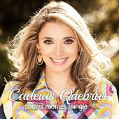 Cadeias Quebrar (Break Every Chain) de Soraya Moraes