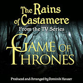 Game of Thrones: The Rains of Castamere (From the Original Score To