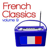 French Classics, Vol. 9 de Various Artists