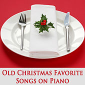 Old Christmas Favorite Songs on Piano by The O'Neill Brothers Group