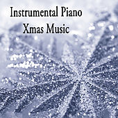 Instrumental Piano Xmas Music by The O'Neill Brothers Group