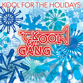 Kool For The Holidays by Kool & the Gang
