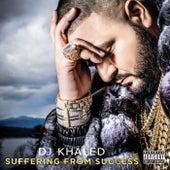 Suffering From Success de DJ Khaled