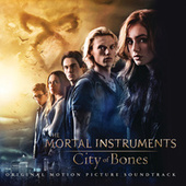 The Mortal Instruments: City of Bones (Original Motion Picture Soundtrack) de Various Artists