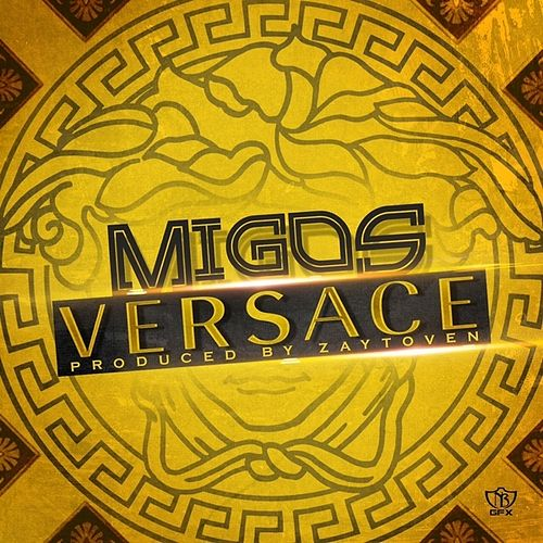 Versace - Single by Migos