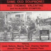 Same Old Soupbone! by Kid Thomas Valentine